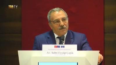 Av. Sabri Eyyüp Çepik'in Açılış Konuşması